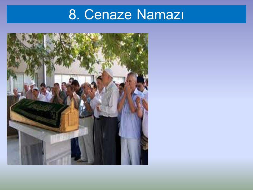 8. Cenaze Namazı