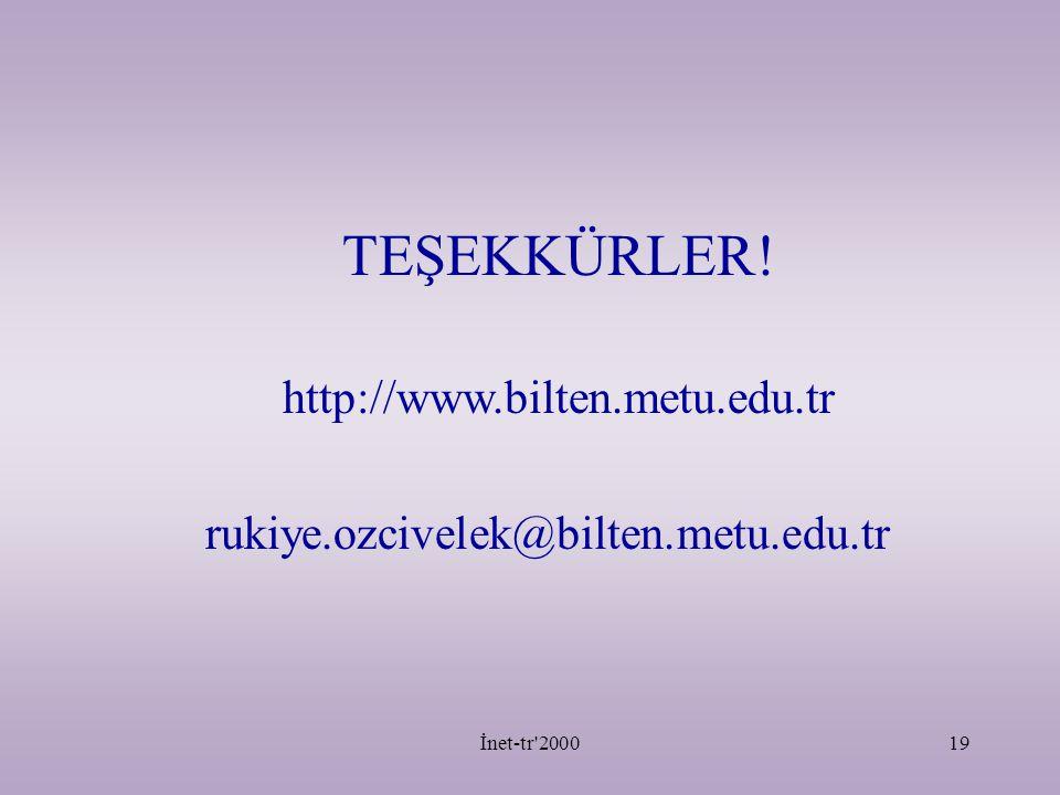 TEŞEKKÜRLER! http://www.bilten.metu.edu.tr