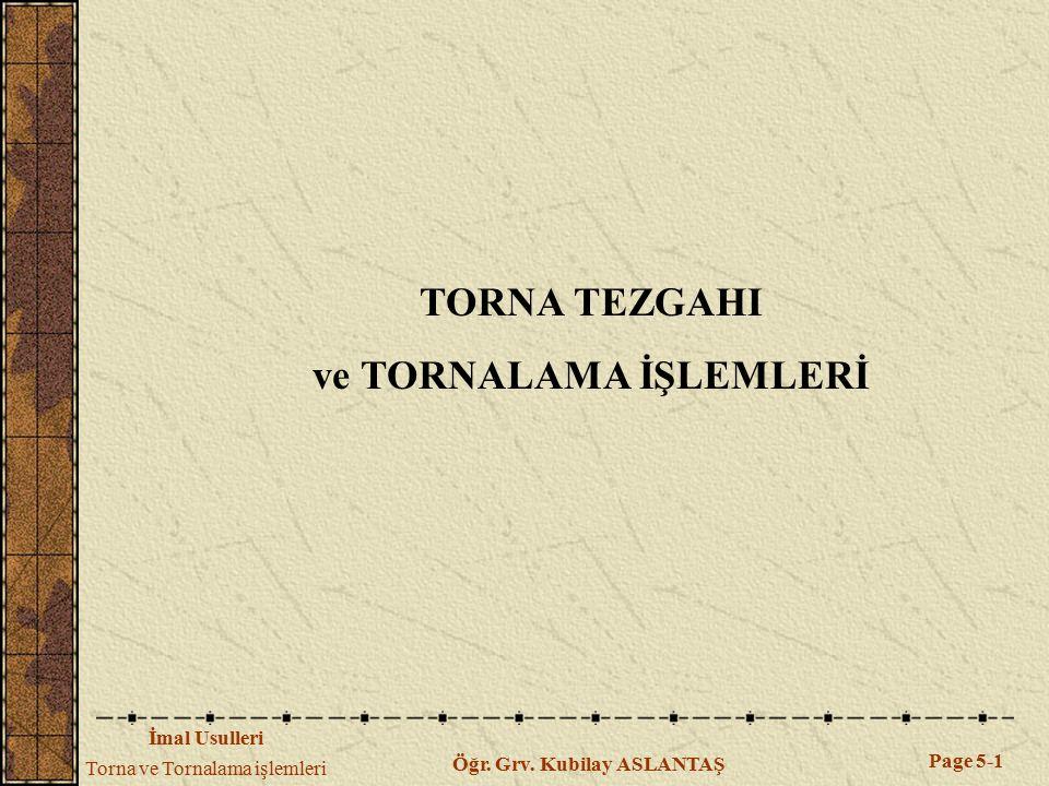 ve TORNALAMA İŞLEMLERİ