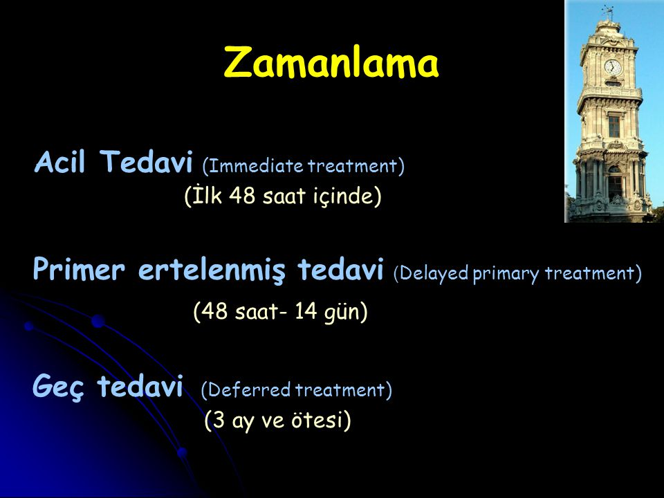 Zamanlama Acil Tedavi (Immediate treatment)
