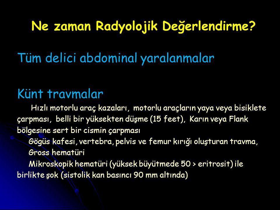 Ne zaman Radyolojik Değerlendirme