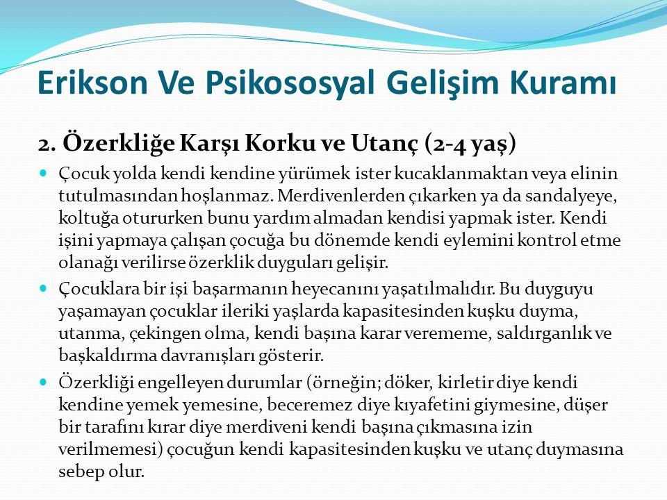 Erikson Ve Psikososyal Gelişim Kuramı