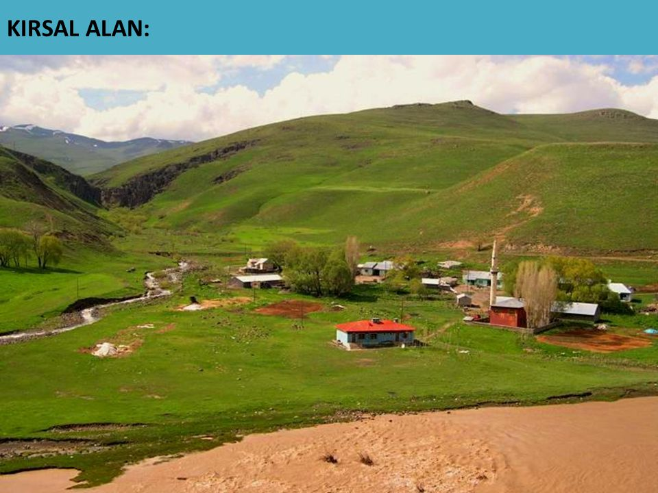 KIRSAL ALAN: