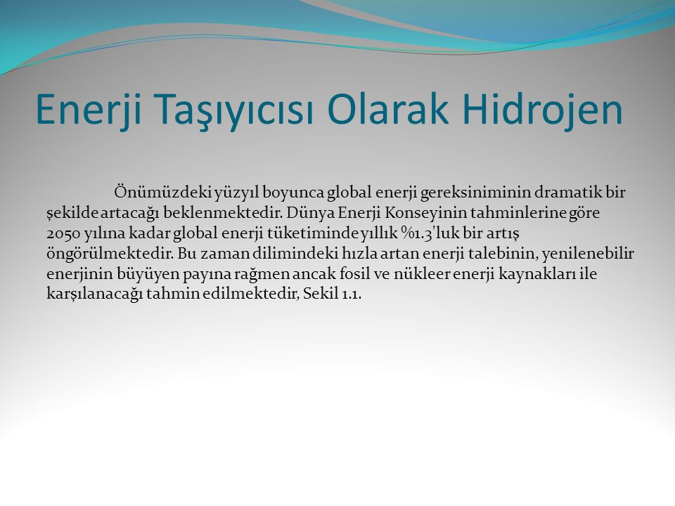 Enerji Taşıyıcısı Olarak Hidrojen