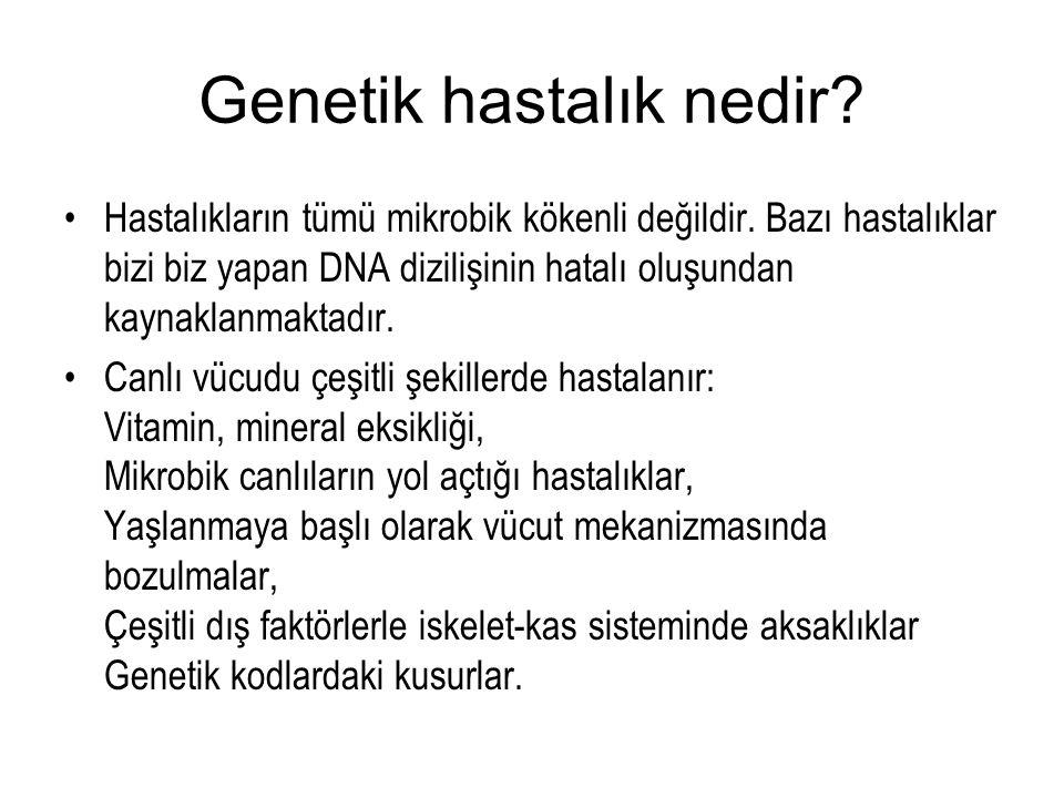 Genetik hastalık nedir
