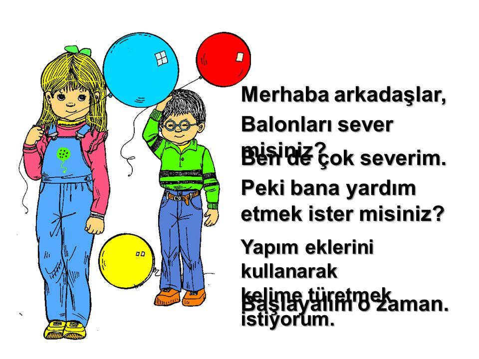 Balonları sever misiniz