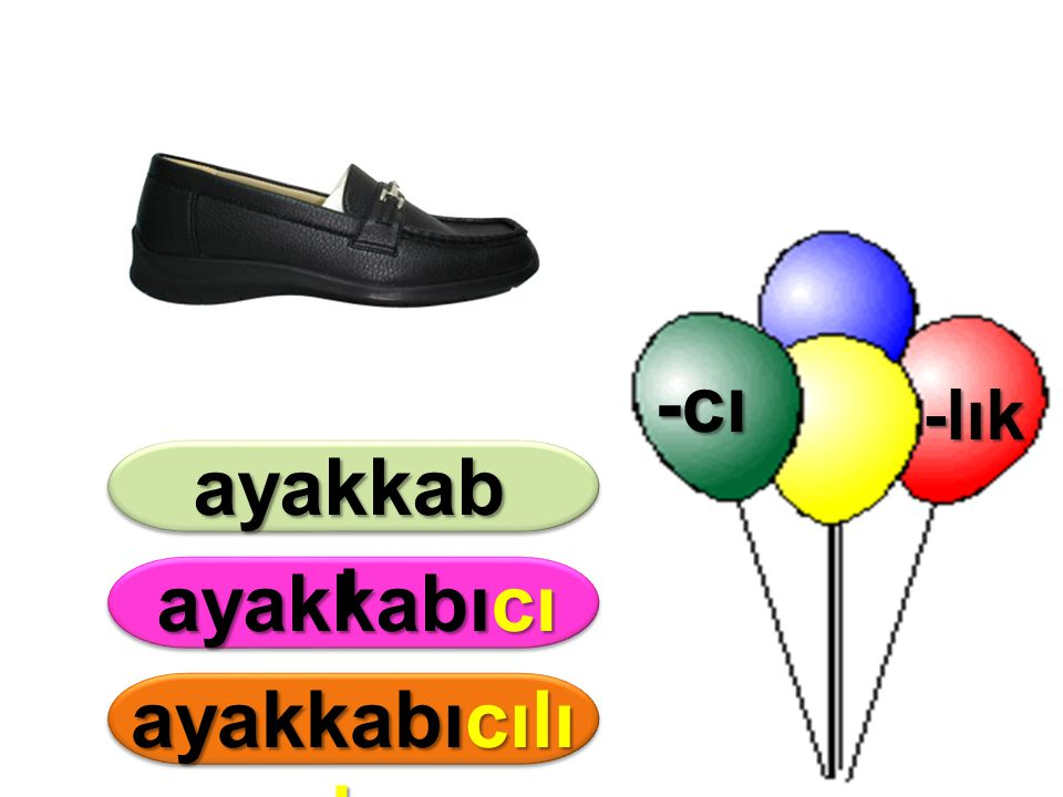 -cı ayakkabı ayakkabıcı ayakkabıcılık
