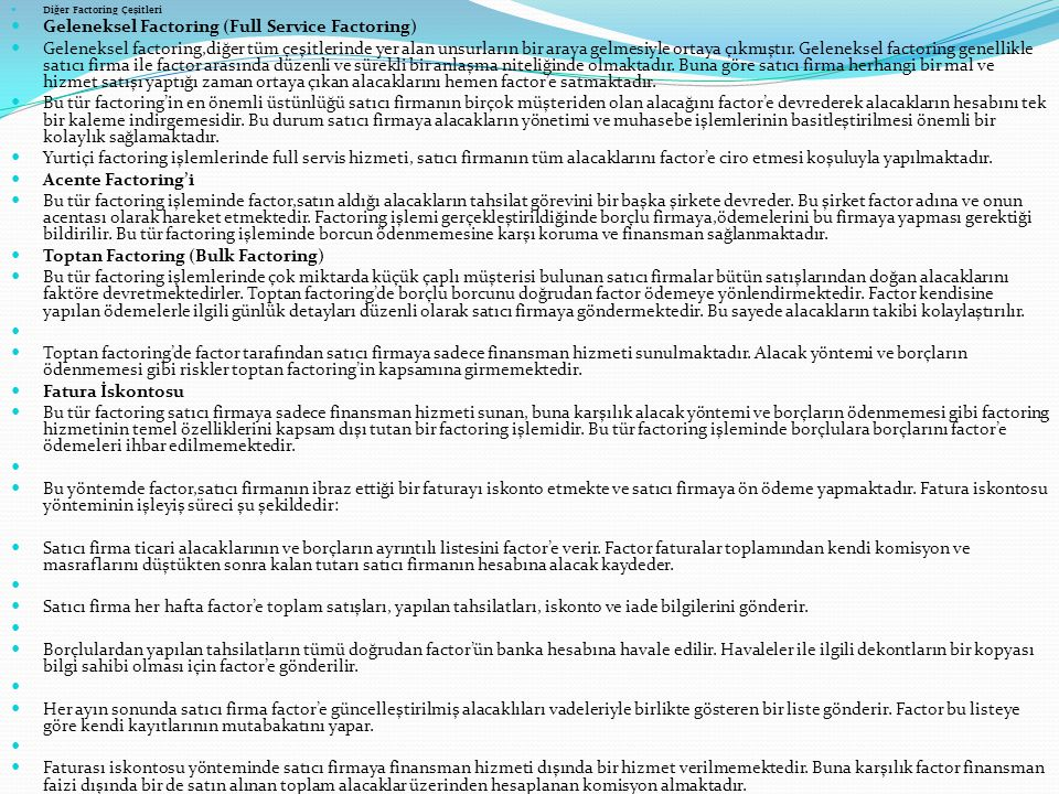 Geleneksel Factoring (Full Service Factoring)