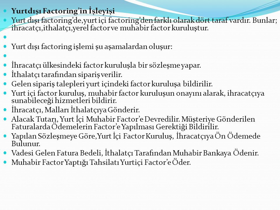 Yurtdışı Factoring'in İşleyişi