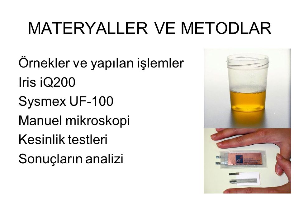 MATERYALLER VE METODLAR