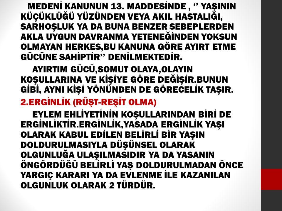 MEDENİ KANUNUN 13.