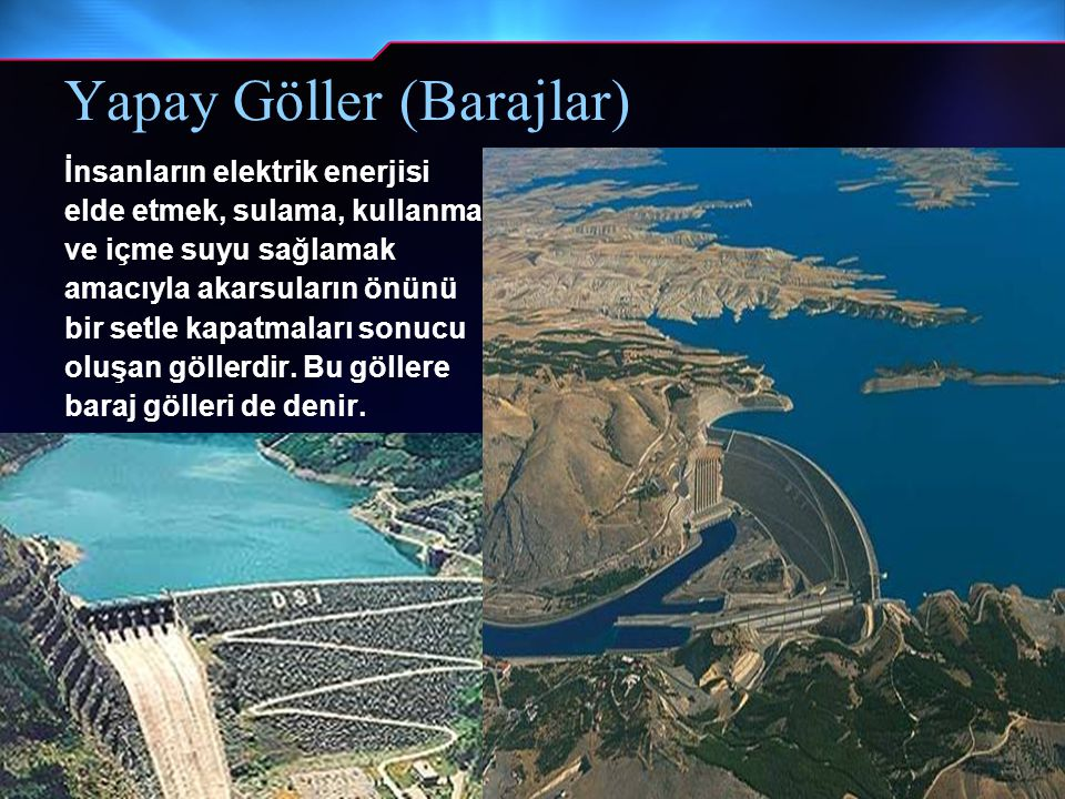 Yapay Göller (Barajlar)