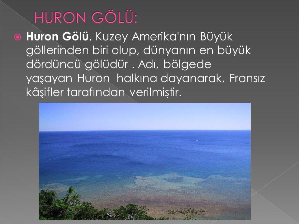 HURON GÖLÜ: