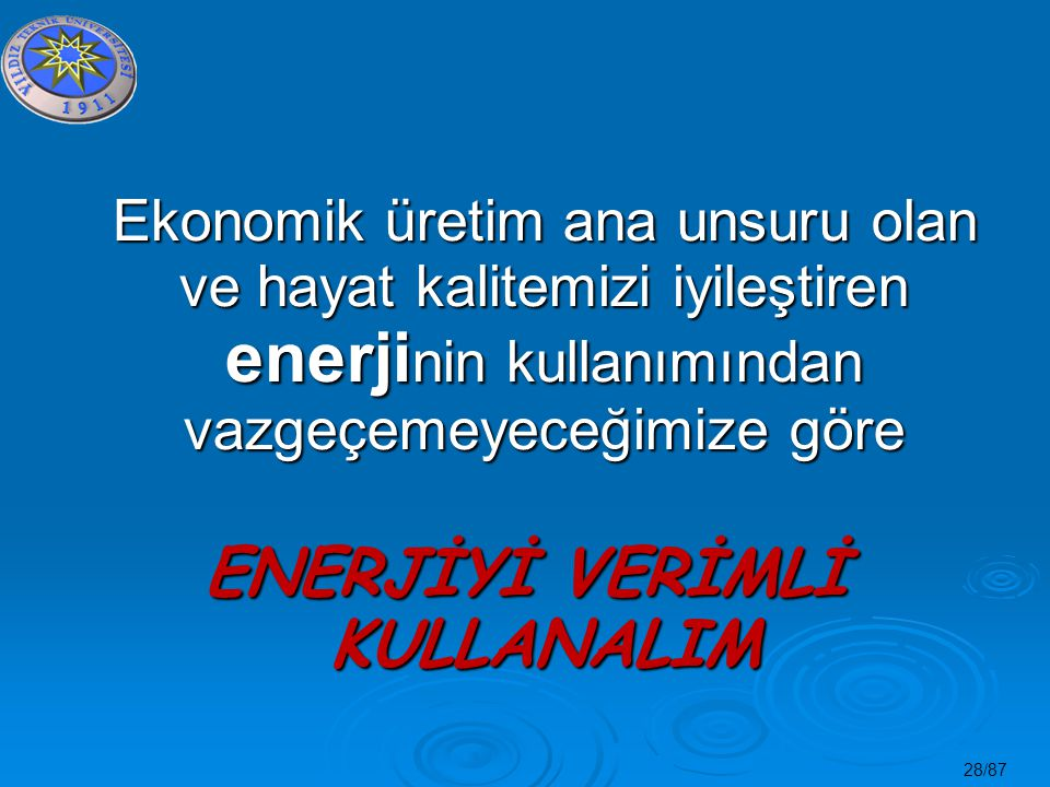 ENERJİYİ VERİMLİ KULLANALIM