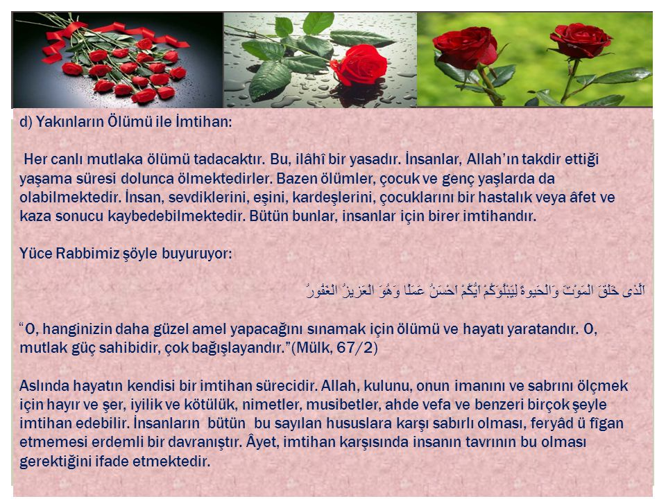 d) Yakınların Ölümü ile İmtihan: