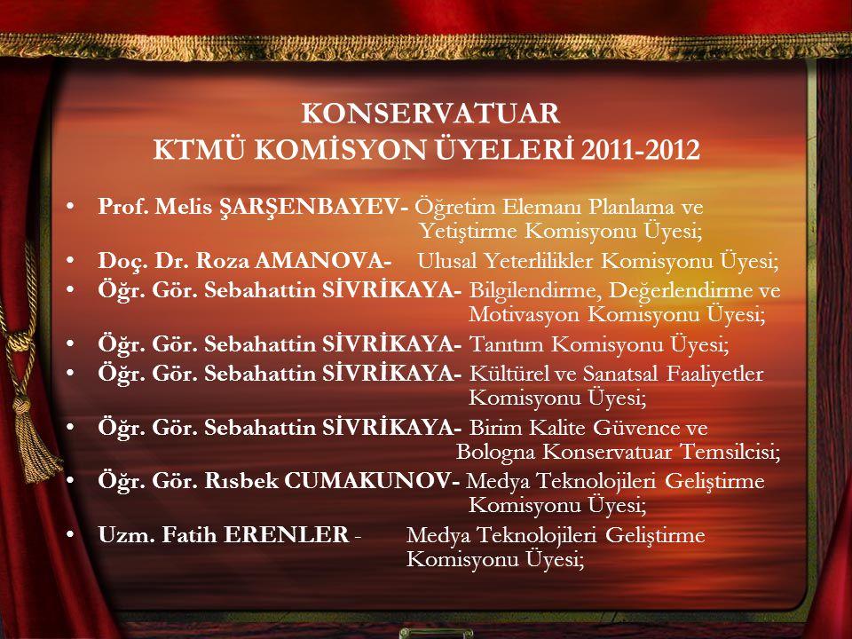 KONSERVATUAR KTMÜ KOMİSYON ÜYELERİ 2011-2012