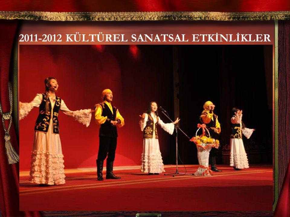2011-2012 KÜLTÜREL SANATSAL ETKİNLİKLER