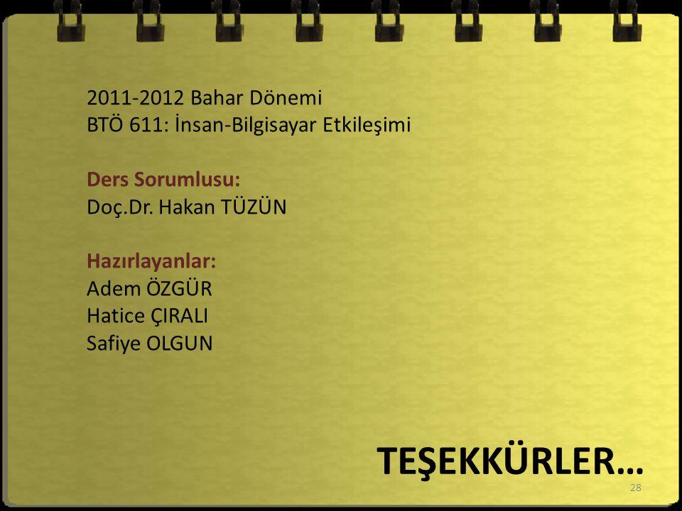 TEŞEKKÜRLER… 2011-2012 Bahar Dönemi