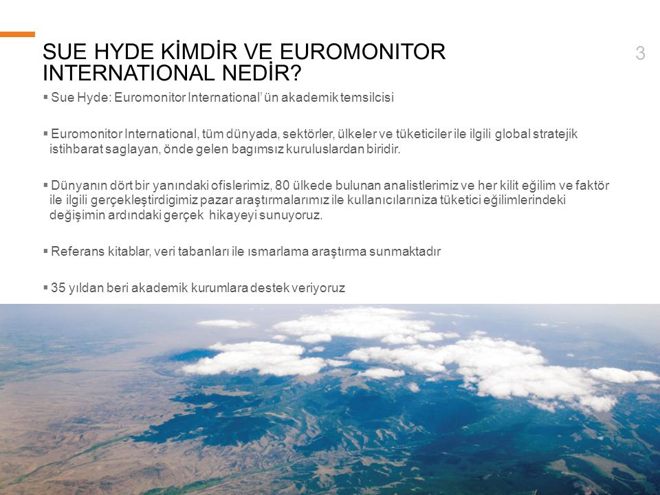 SUE HYDE KİMDİR VE Euromonitor International neDİR