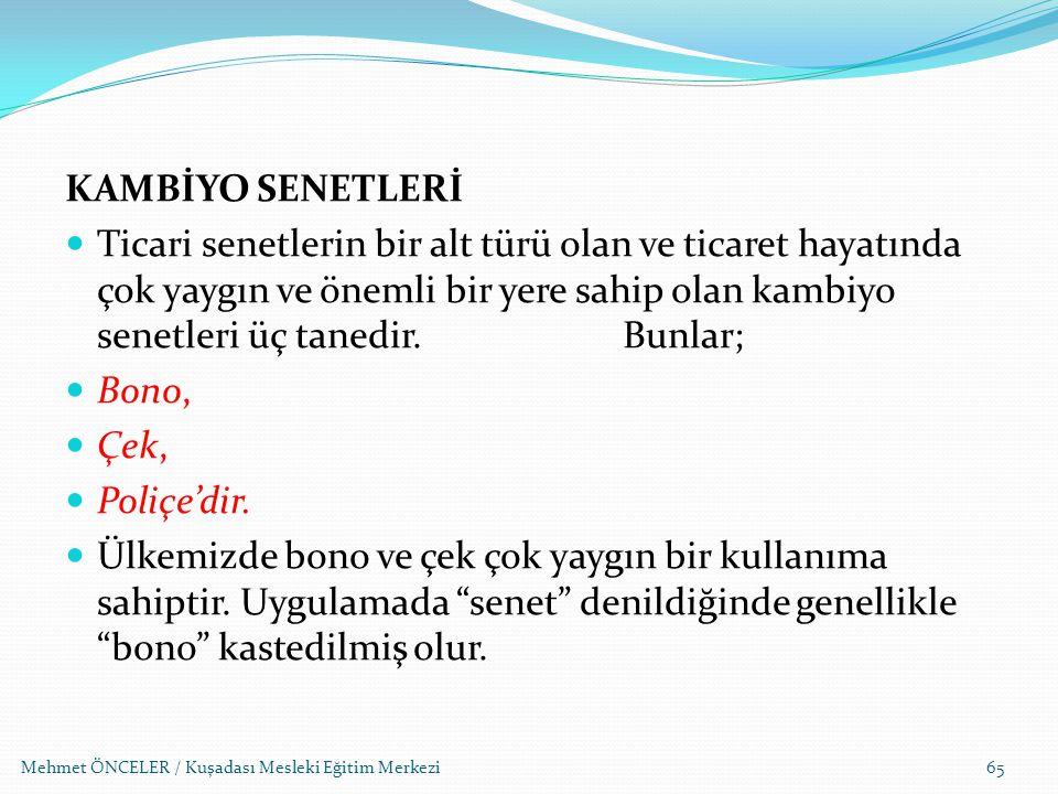 KAMBİYO SENETLERİ
