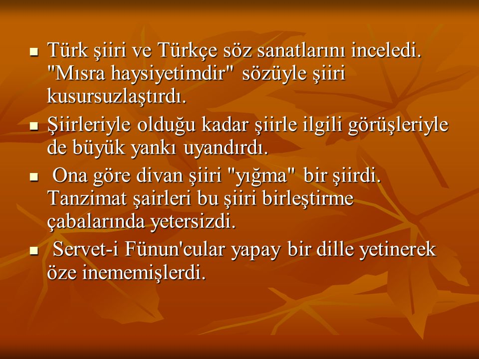 Türk şiiri ve Türkçe söz sanatlarını inceledi