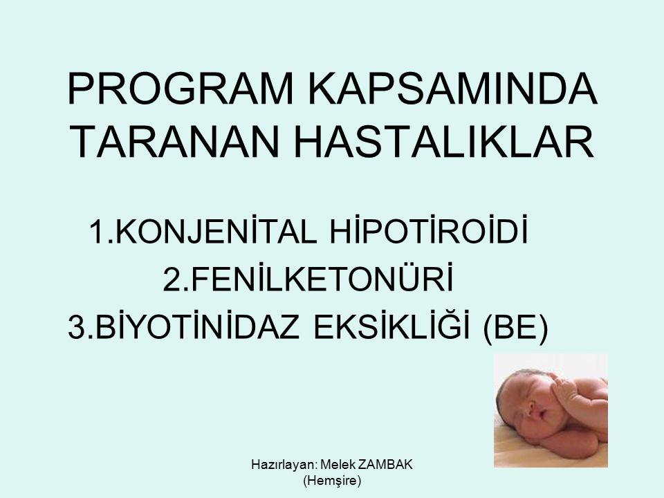 PROGRAM KAPSAMINDA TARANAN HASTALIKLAR