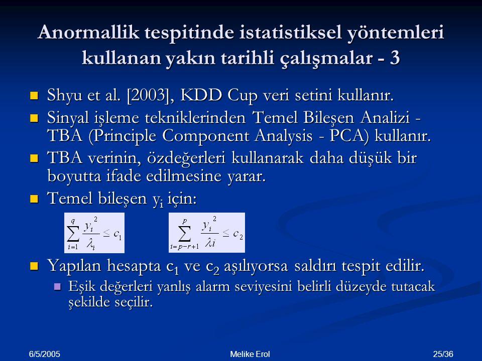 Anormallik tespitinde istatistiksel yöntemleri kullanan yakın tarihli çalışmalar - 3