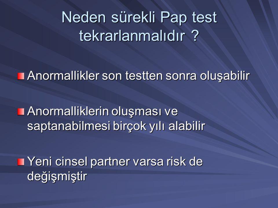 Neden sürekli Pap test tekrarlanmalıdır