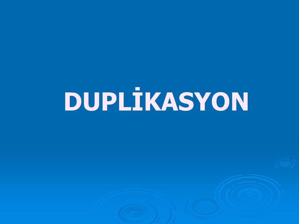 DUPLİKASYON
