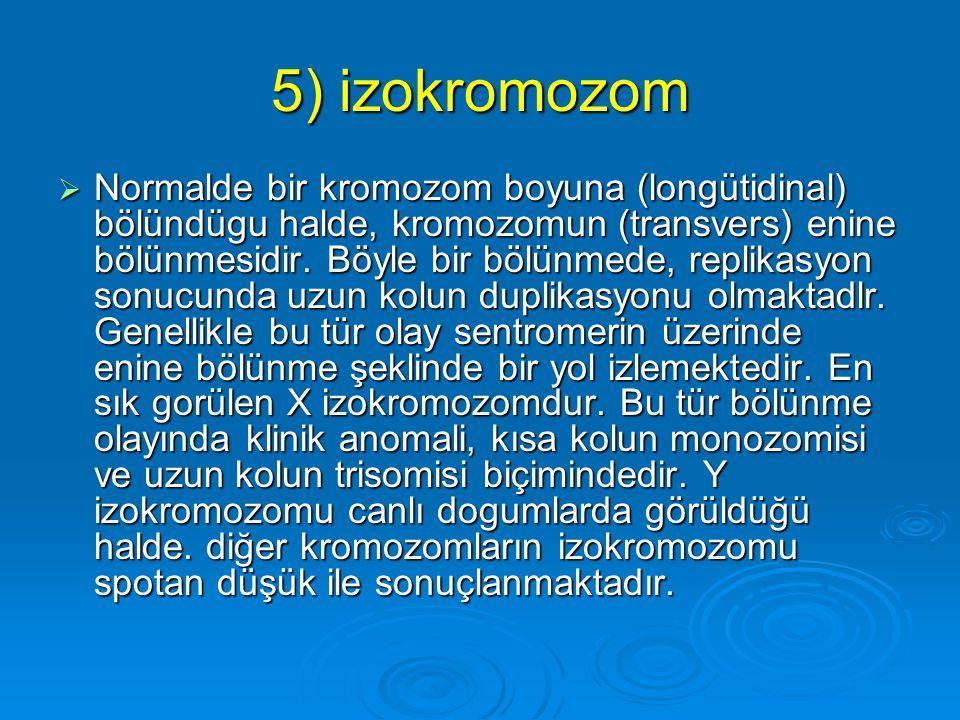 5) izokromozom