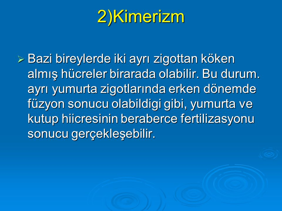 2)Kimerizm