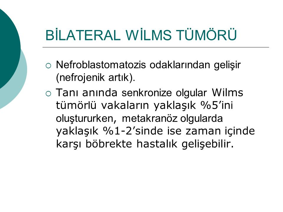 BİLATERAL WİLMS TÜMÖRÜ
