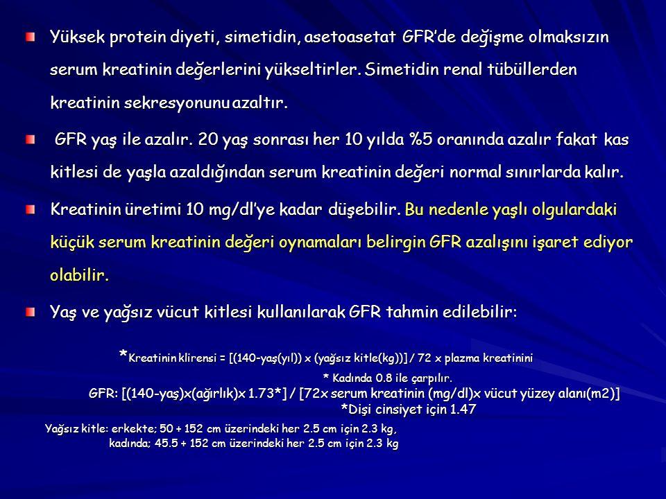 Yaş ve yağsız vücut kitlesi kullanılarak GFR tahmin edilebilir: