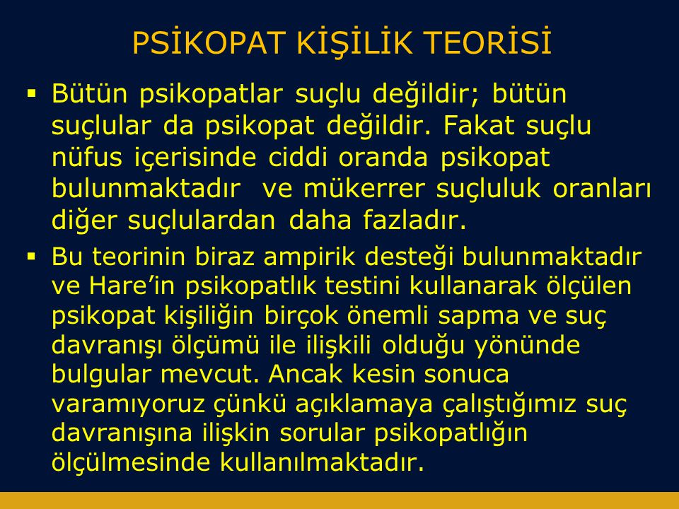 PSİKOPAT KİŞİLİK TEORİSİ
