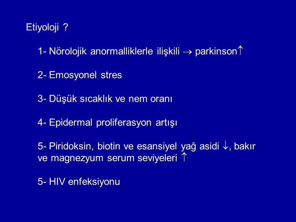 Etiyoloji 1- Nörolojik anormalliklerle ilişkili  parkinson
