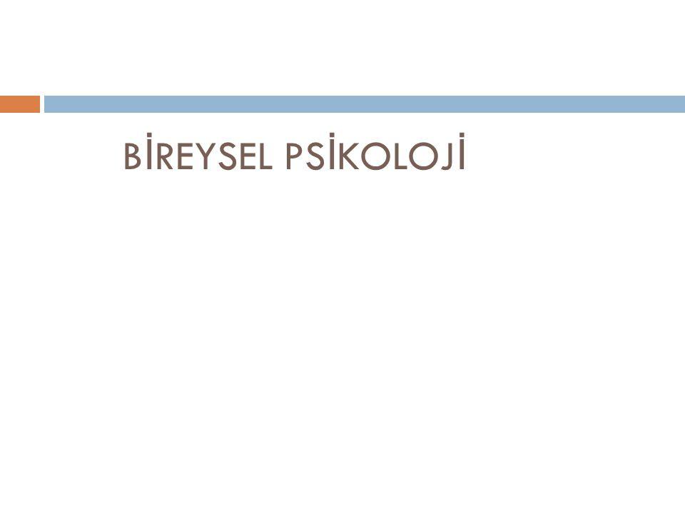 BİREYSEL PSİKOLOJİ