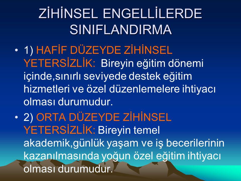 ZİHİNSEL ENGELLİLERDE SINIFLANDIRMA