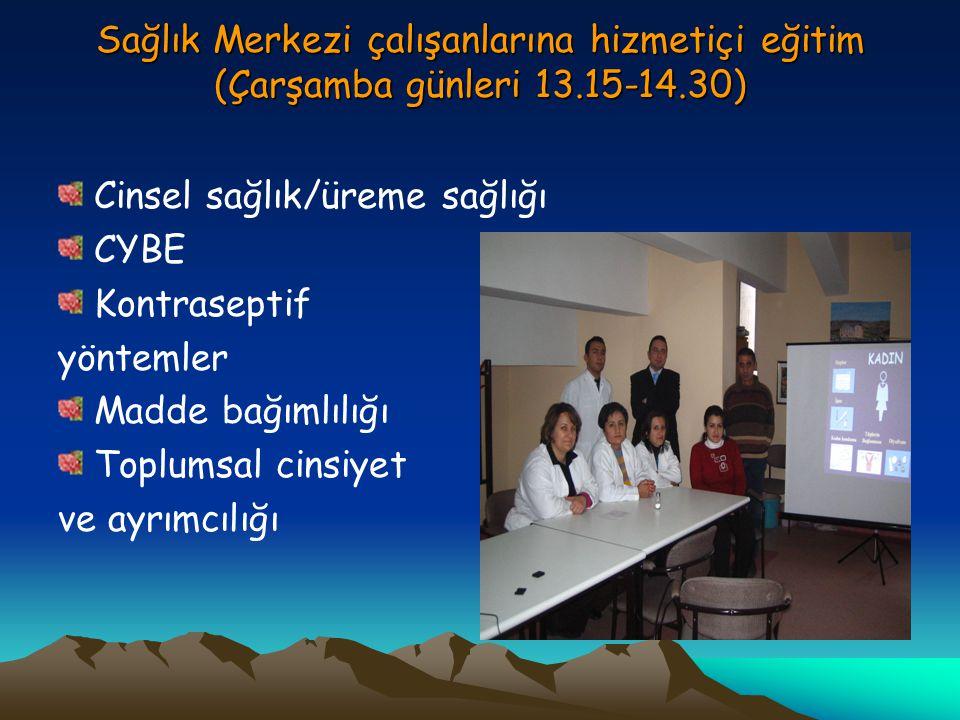 Sağlık Merkezi çalışanlarına hizmetiçi eğitim (Çarşamba günleri 13