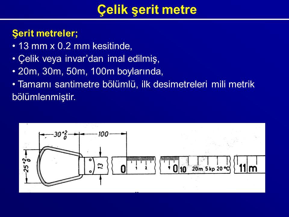 Çelik şerit metre Şerit metreler; 13 mm x 0.2 mm kesitinde,