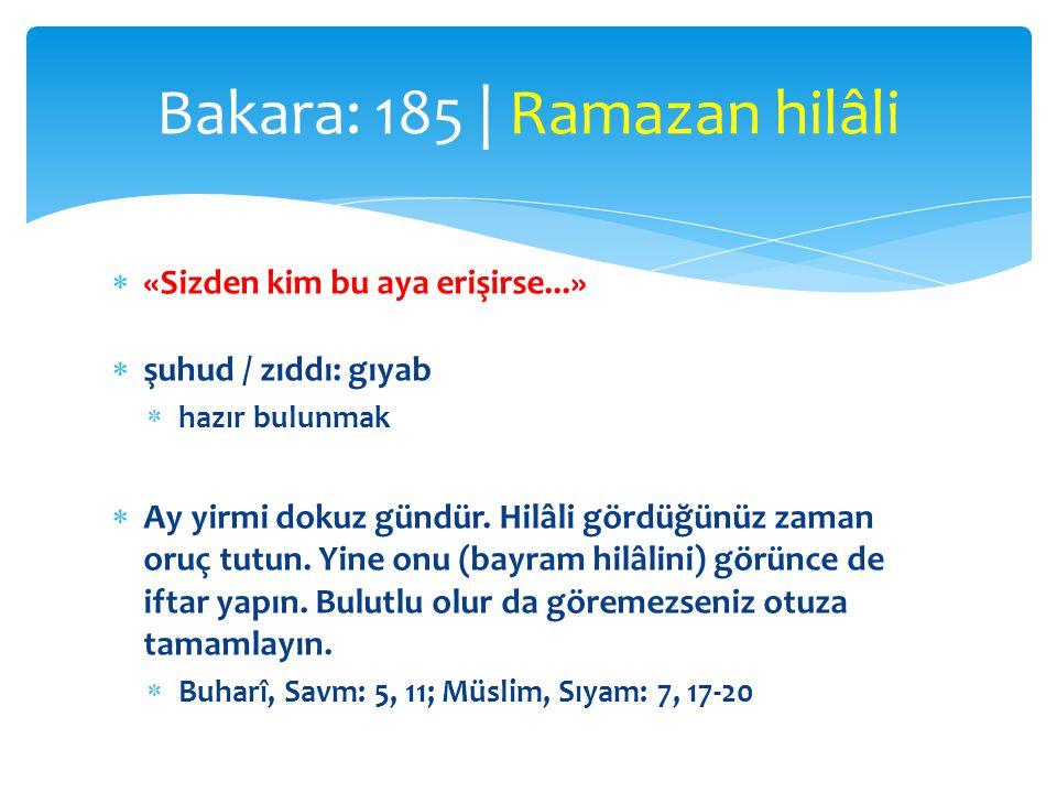 Bakara: 185 | Ramazan hilâli