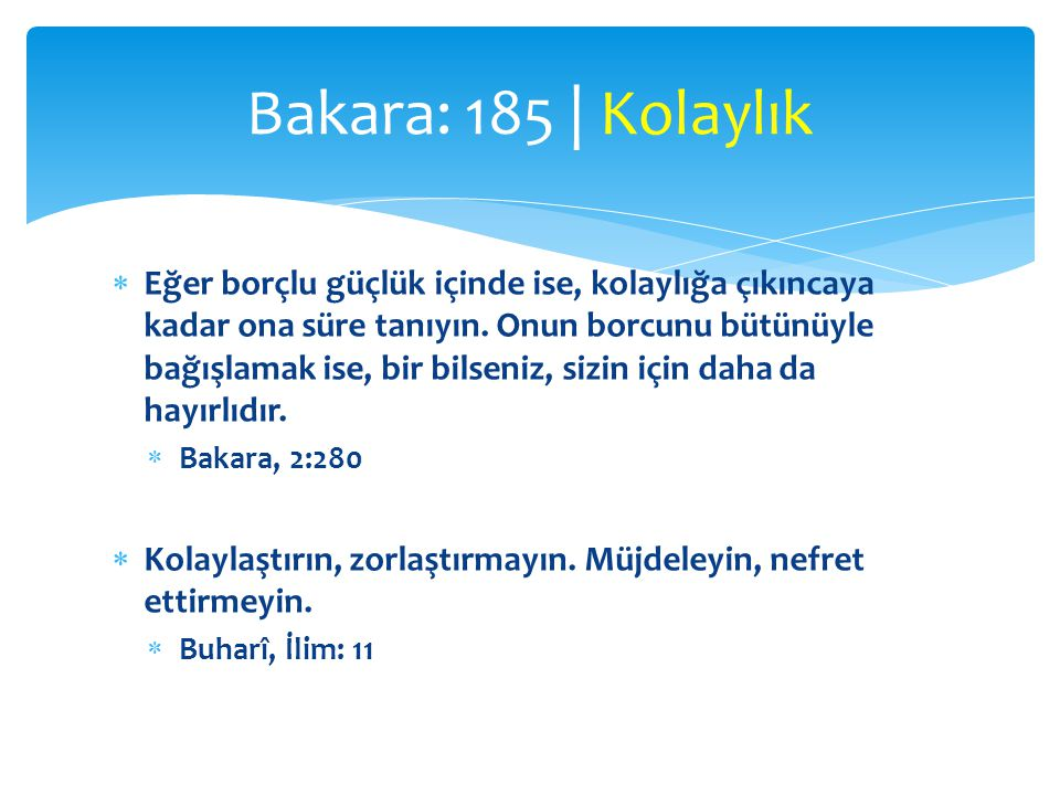 Bakara: 185 | Kolaylık