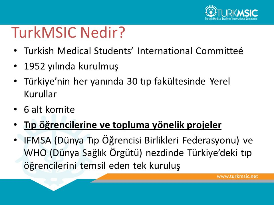 TurkMSIC Nedir Turkish Medical Students' International Committeé