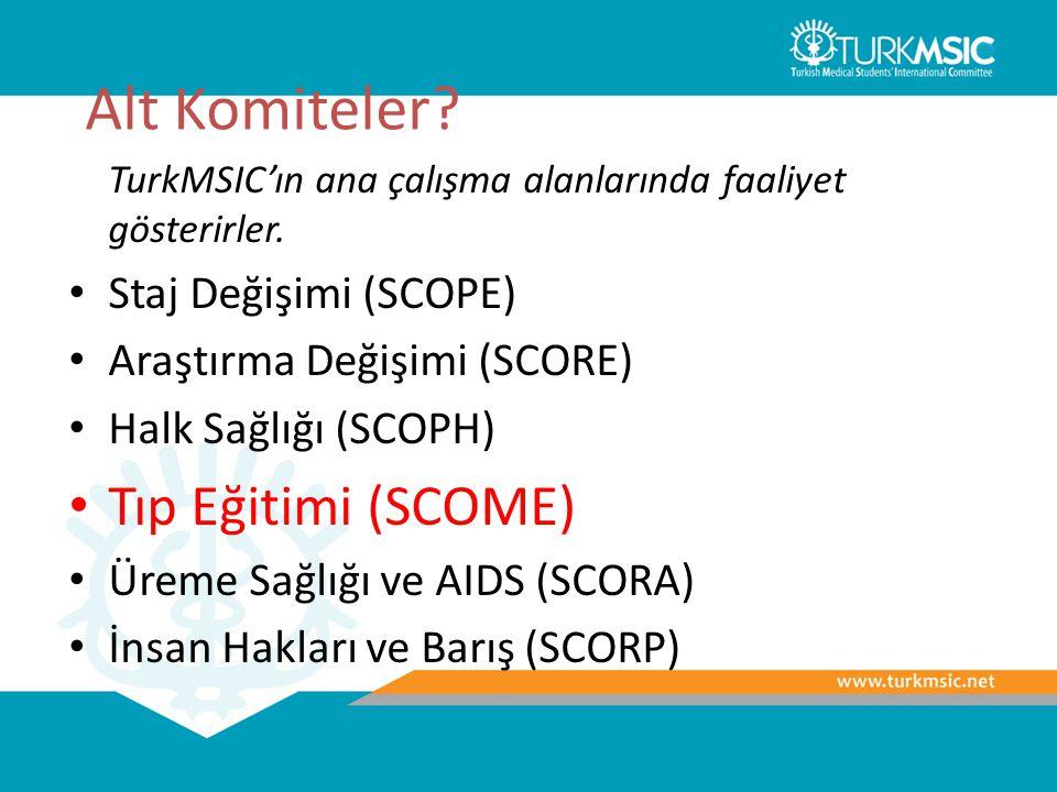Alt Komiteler Tıp Eğitimi (SCOME) Staj Değişimi (SCOPE)