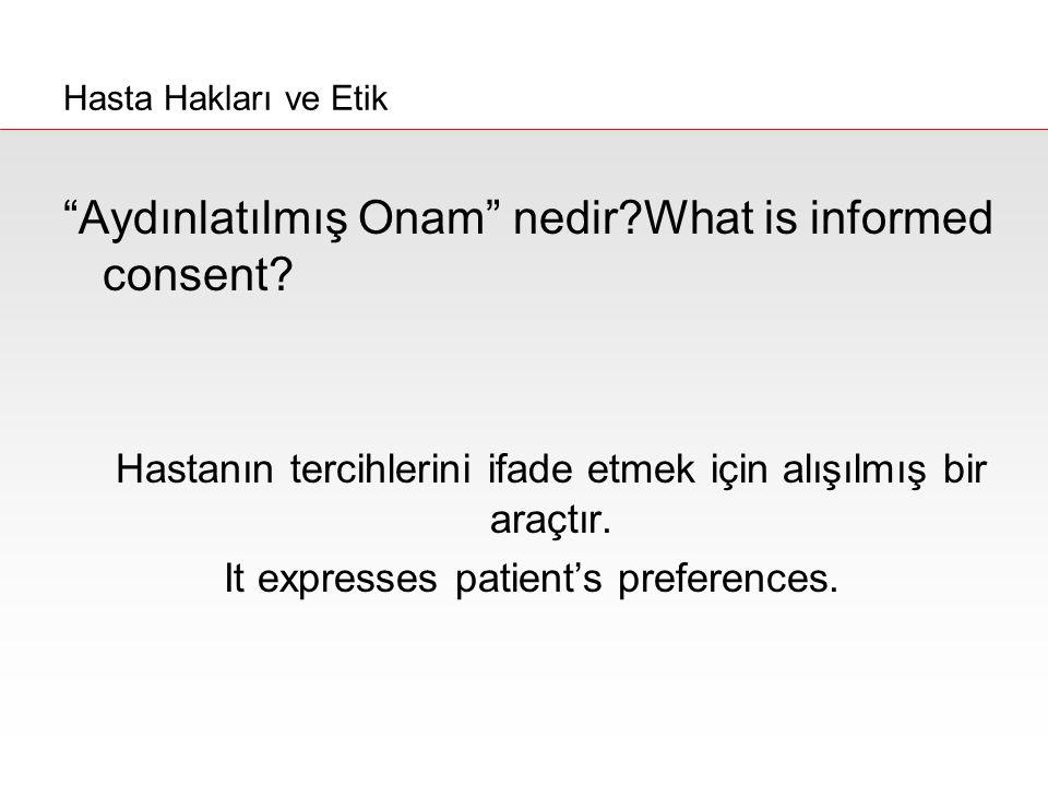 Aydınlatılmış Onam nedir What is informed consent