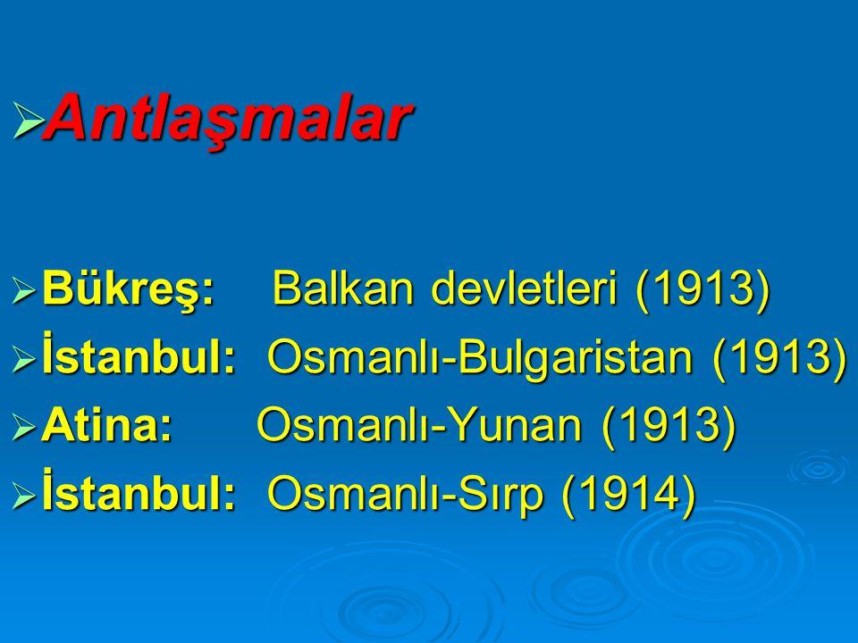 Antlaşmalar Bükreş: Balkan devletleri (1913)