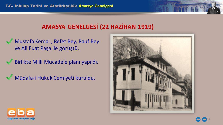 AMASYA GENELGESİ (22 HAZİRAN 1919)