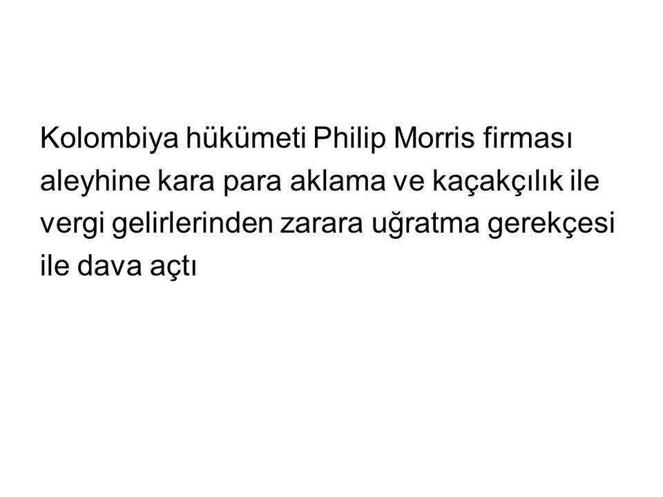Kolombiya hükümeti Philip Morris firması