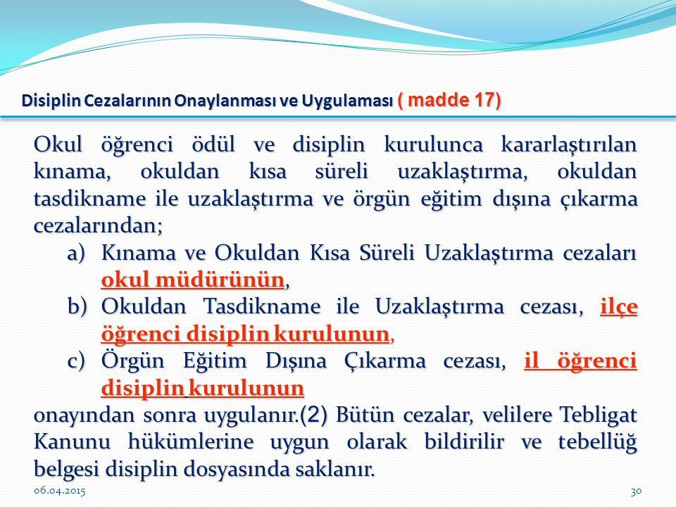 Disiplin Cezalarının Onaylanması ve Uygulaması ( madde 17)