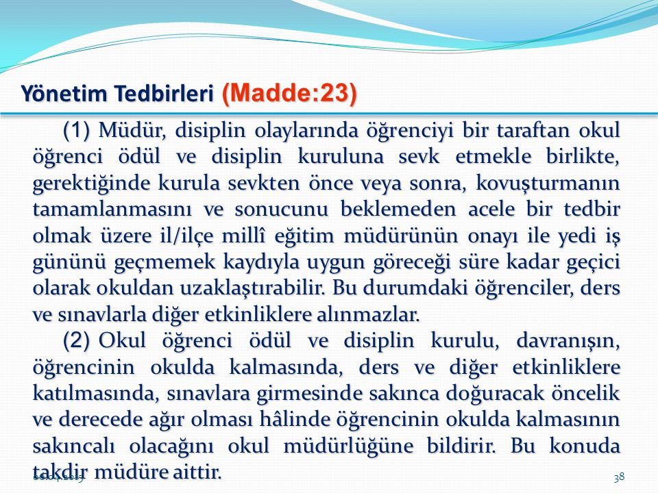 Yönetim Tedbirleri (Madde:23)