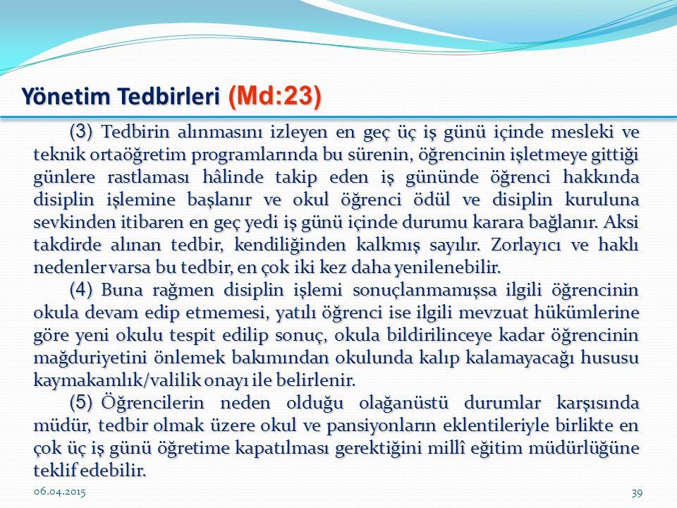 Yönetim Tedbirleri (Md:23)